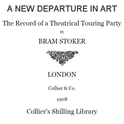 A New Departure in Art by Bram Stoker
