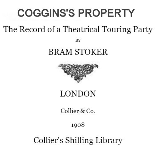 Coggins's Property by Bram Stoker