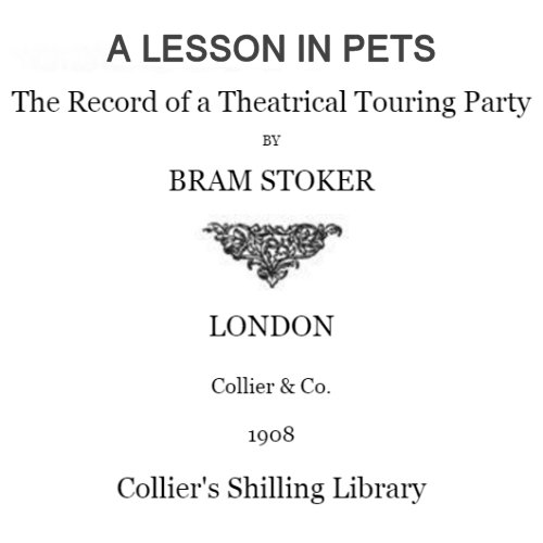 A Lesson in Pets by Bram Stoker
