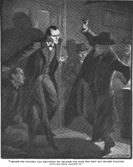 Sherlock Holmes The Adventure of the Bruce-Partington Plans Before our prisoner had recovered his balance the door was shut and Holmes standing with his back against it