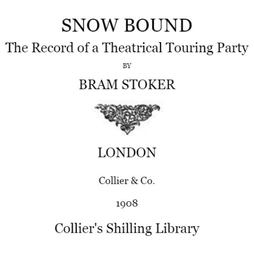 Snowbound by Bram Stoker