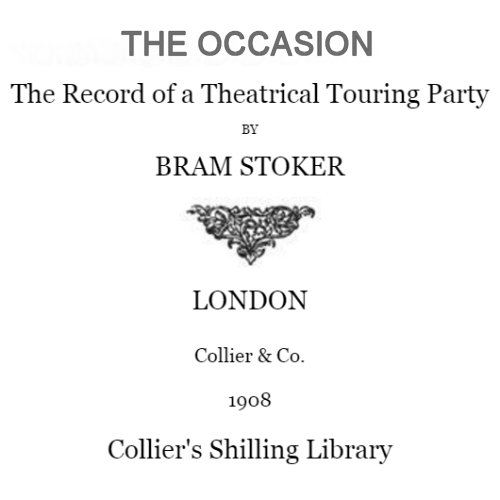 The Occasion by Bram Stoker