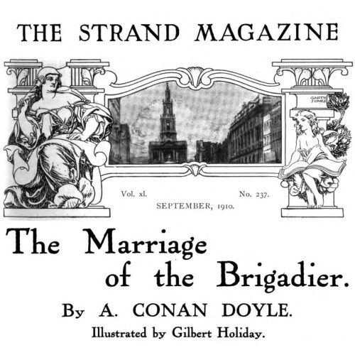 The Marriage Of The Brigadier The Strand Magazine