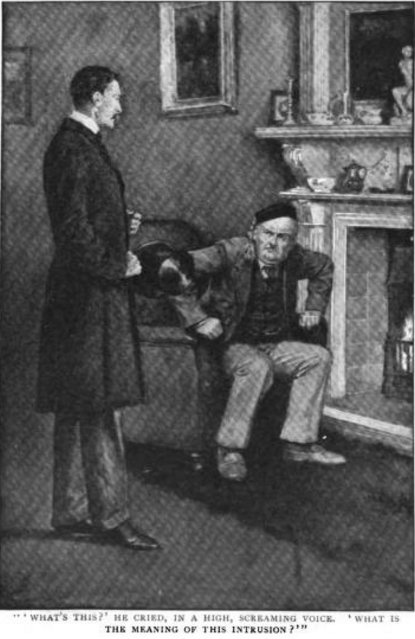 Sherlock Holmes The Adventure of the Dying Detective What's this? he cried in a high, screaming voice. What is the meaning of this intrusion?