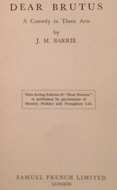 Dear Brutus Play by James Matthew Barrie