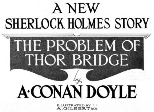 Sherlock Holmes The Problem of Thor Bridge