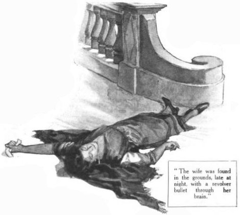 The Problem of Thor Bridge The wife was found with a revolver bullet through her brain