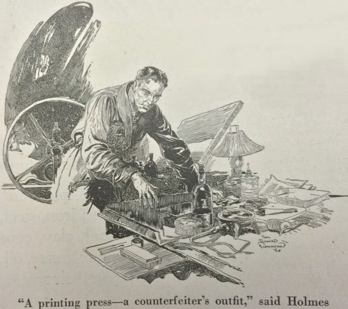 Sherlock Holmes The Three Garridebs A printing press-a counterfeiter's outfit, said Holmes