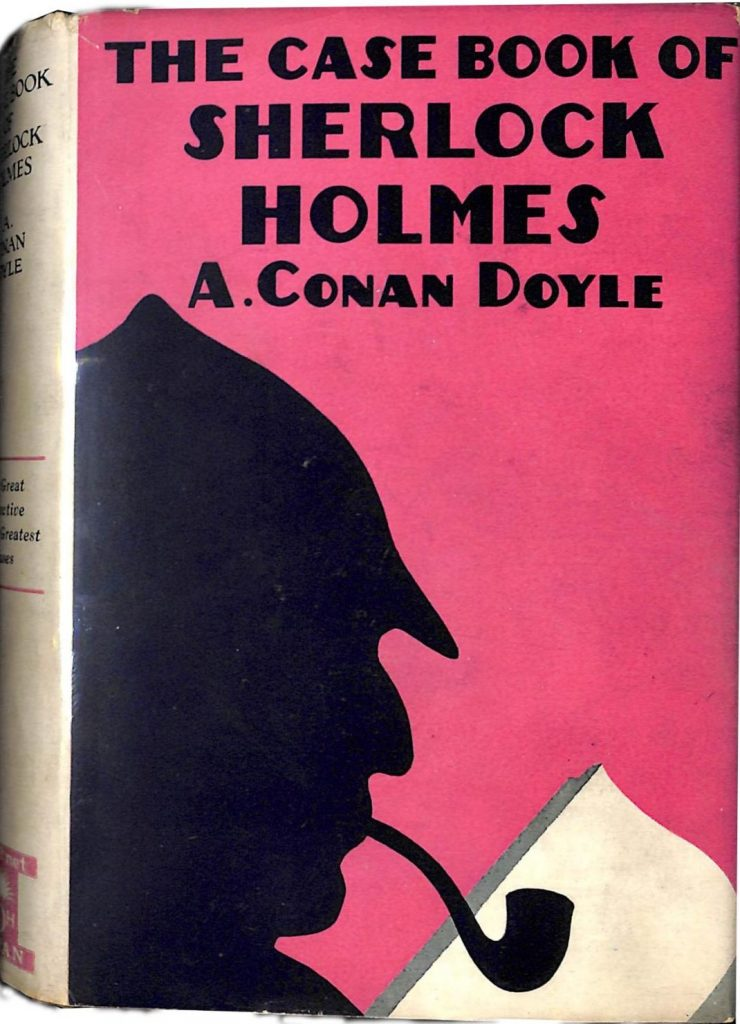 The Case-Book of Sherlock Holmes by Arthur Conan Doyle
