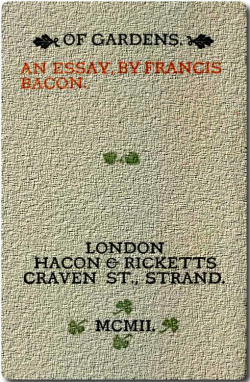 francis bacon essay on gardens Page 1 page 2 page 3 page 4 page 5 page 6 page 7 page 8 page 9 page  10 page 11 page 12 page 13 page 14 page 15 page 16 page 17 page 18.