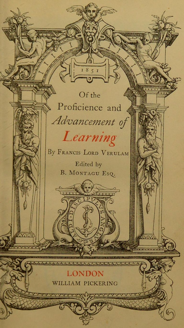 Francis Bacon Of The Proficience And Advancement Of Learning
